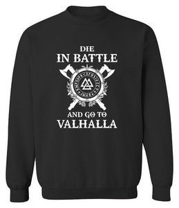 Vikings Die In Battle Men's Sweatshirt