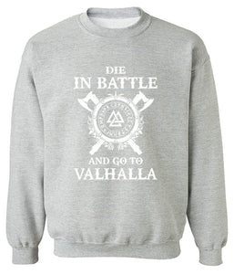 Vikings Die In Battle Unisex Sweatshirt