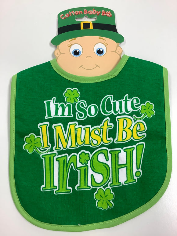 I'm so cute I must be Irish bib