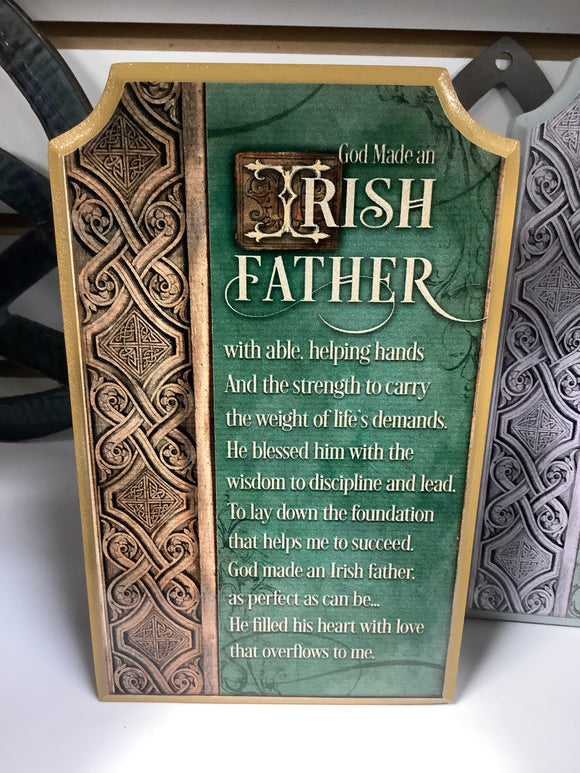 God made an Irish father.... plaque