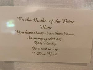 "Mother of the bride hanky ""mom"""