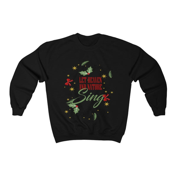 Let Heaven & Nature Sing Unisex Crewneck Sweatshirt - Alively