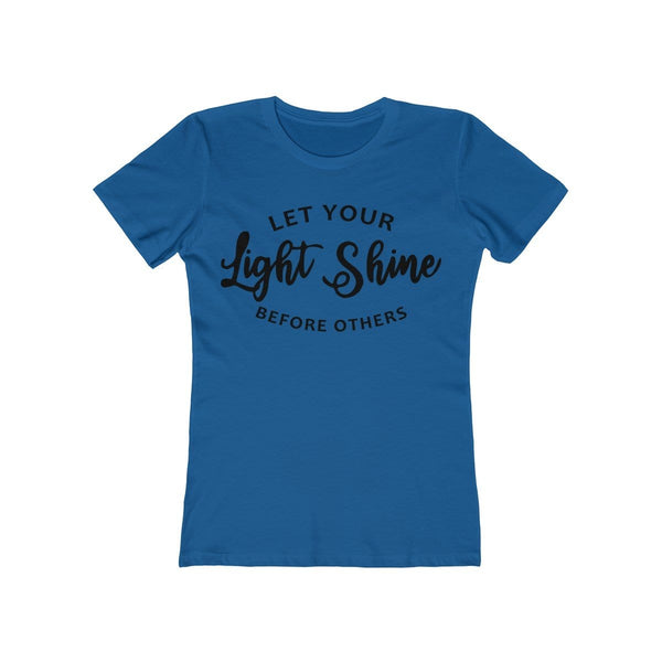 Let Your Light Shine Women's Tee - Alively