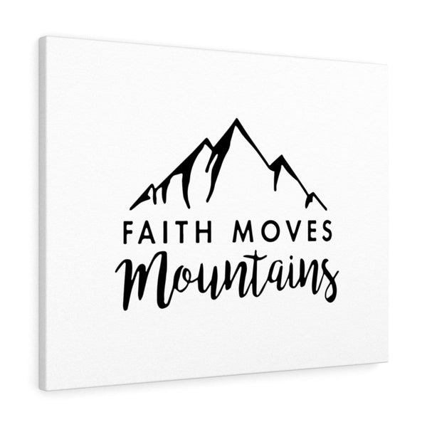 Faith Moves Mountains Canvas - Alively
