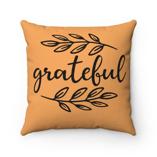 Grateful Square Pillow - Alively