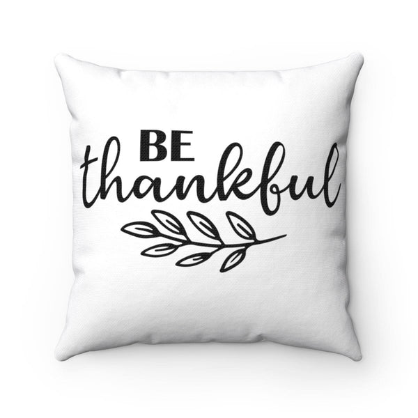 Be Thankful Square Pillow - Alively