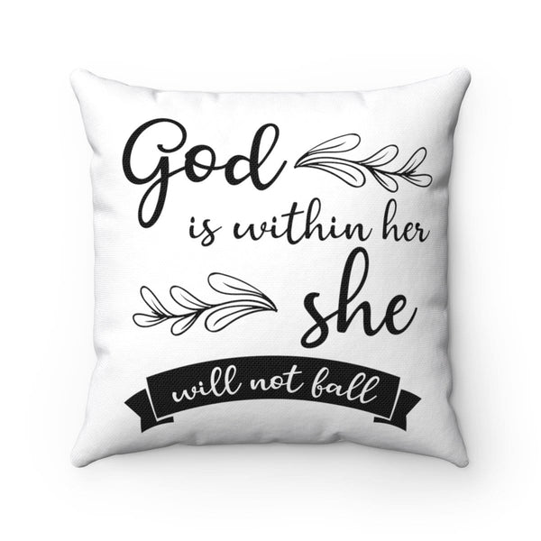 God Is Within Her Square Pillow - Alively