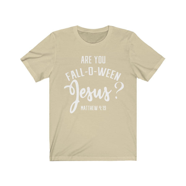 Are You Falloween Jesus Unisex Short Sleeve Tee - Alively