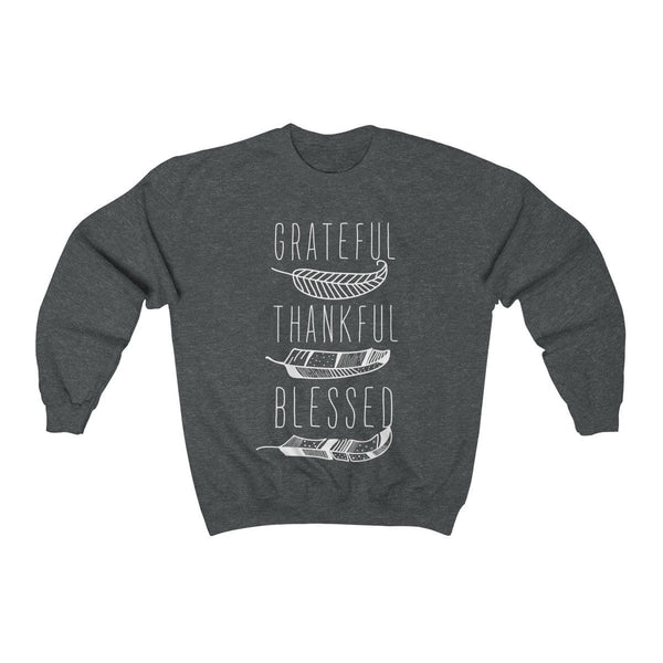 Grateful, Thankful & Blessed Unisex Crewneck Sweatshirt - Alively