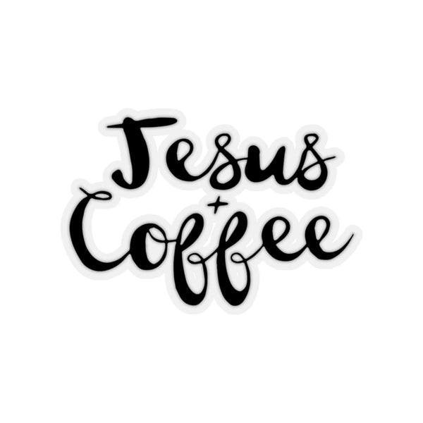 Jesus and Coffee Kiss-Cut Sticker - Alively