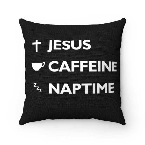 Jesus, Caffeine, and Naptime Spun Polyester Square Pillow - Alively