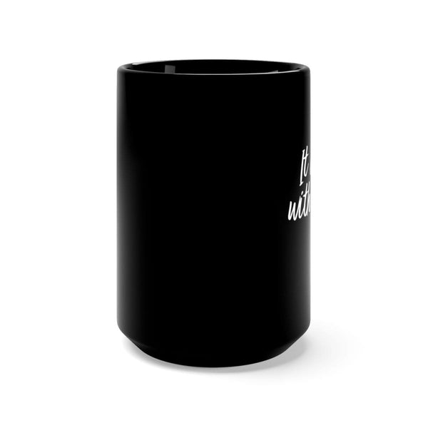 It Is Well With My Soul Black Mug 15oz - Alively