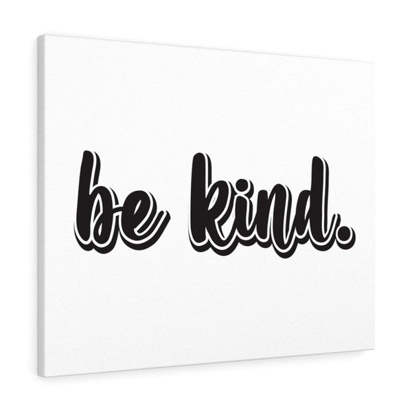 Be Kind Canvas - Alively