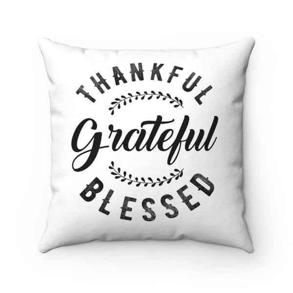 Thankful, Grateful & Blessed Square Pillow - Alively