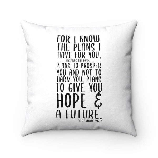 Jeremiah 29:11 Square Pillow - Alively