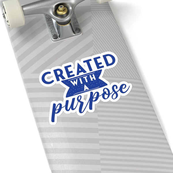 Created With A Purpose Kiss-Cut Sticker - Alively