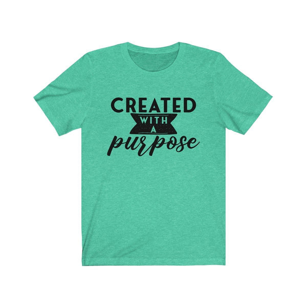 Created With A Purpose Unisex Short Sleeve Tee - Alively