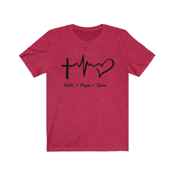 Faith, Hope, And Love Unisex Short Sleeve Tee - Alively
