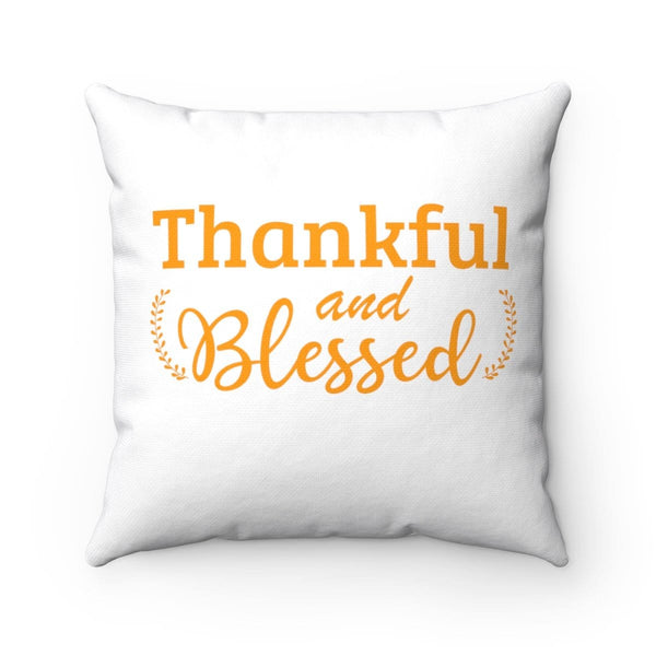 Thankful & Blessed Square Pillow - Alively