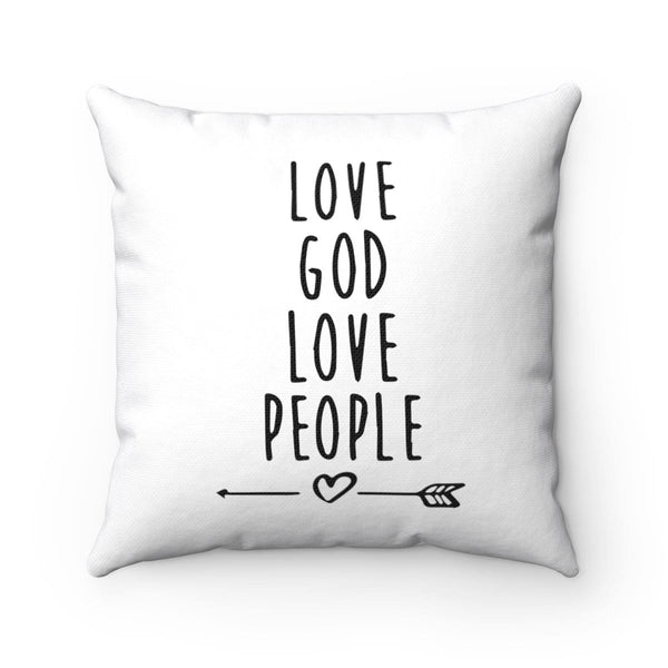 Love God Love People Square Pillow - Alively