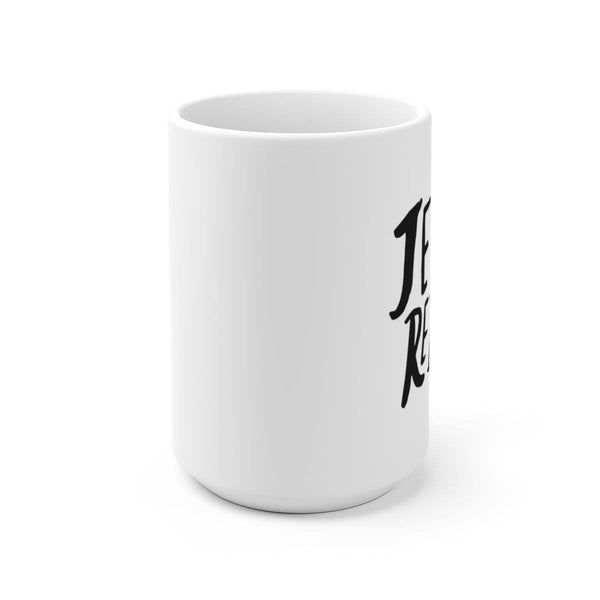 Jesus Reigns White Ceramic Mug - Alively