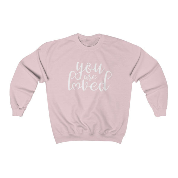 You Are Loved Unisex Crewneck Sweatshirt - Alively