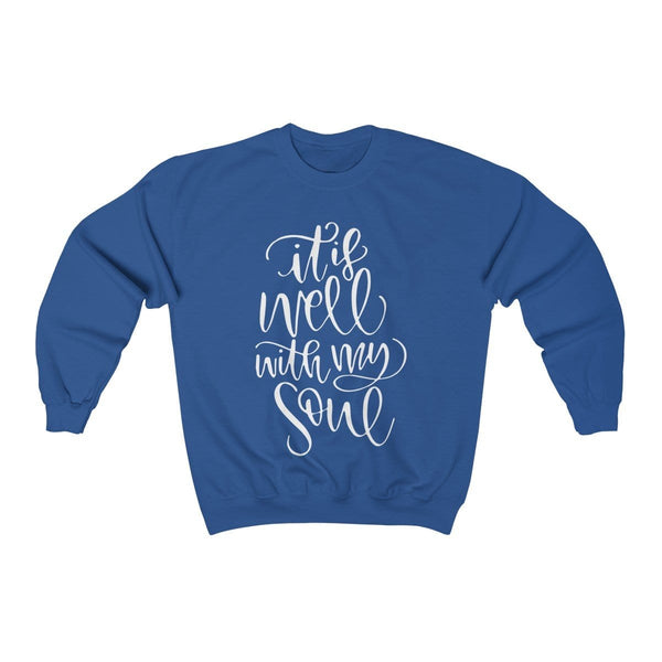 It Is Well With My Soul Unisex Crewneck Sweatshirt - Alively