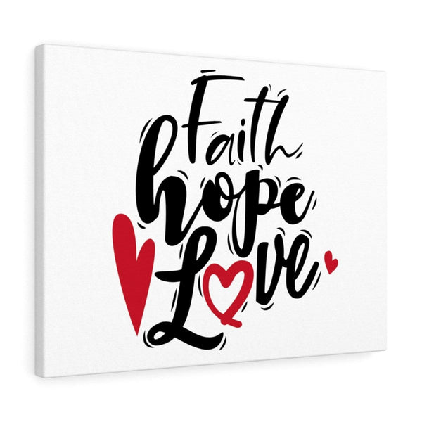 Faith Hope & Love Canvas - Alively