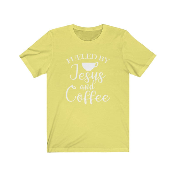 Fueled By Jesus and Coffee Unisex Short Sleeve Tee - Alively