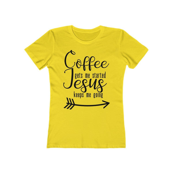 Coffee Gets Me Started Women's Tee - Alively