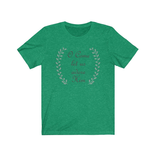 Come Let Us Adore Him Unisex Short Sleeve Tee - Alively