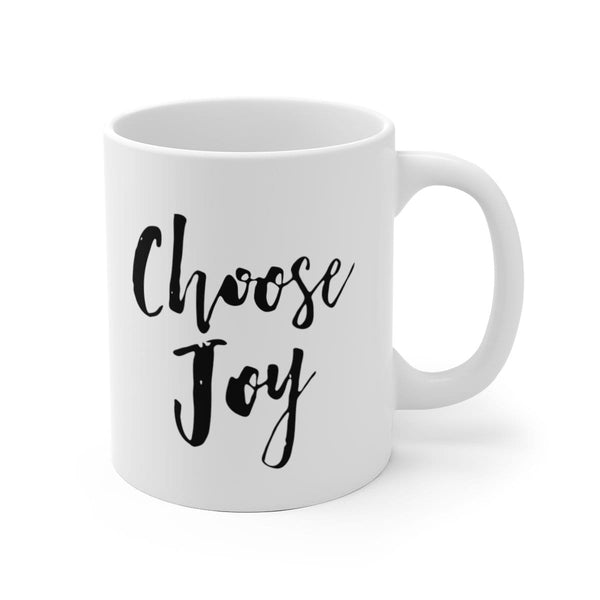 Choose Joy White Ceramic Mug - Alively
