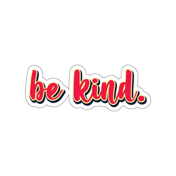 Be Kind Kiss-Cut Sticker - Alively
