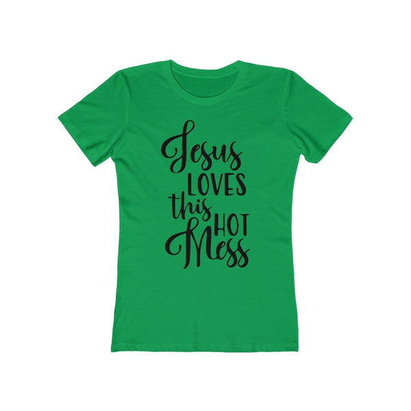 Jesus Loves This Hot Mess Women's Tee - Alively