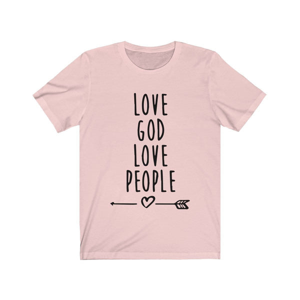 Love God Love People Unisex Short Sleeve Tee - Alively