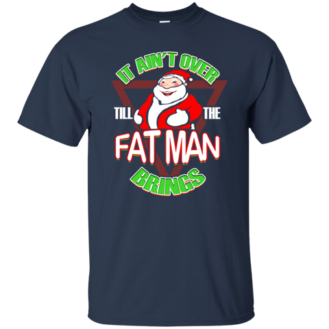 It Ain't Over Til The Fat Man Brings