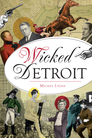 Wicked Detroit - Pure Detroit