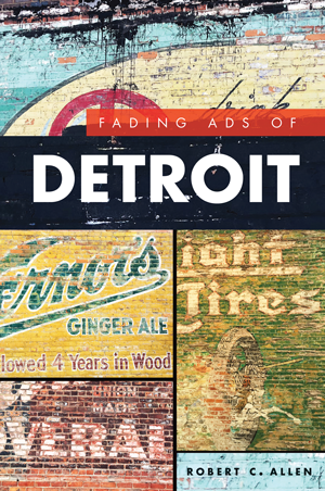 Fading Ads of Detroit