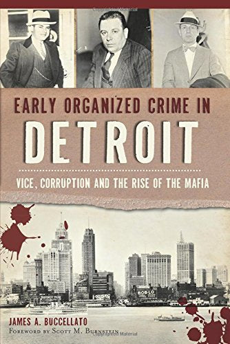 Early Organized Crime In Detroit - Pure Detroit