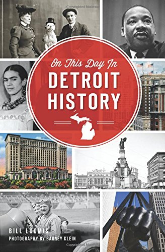 On This Day in Detroit History - Pure Detroit