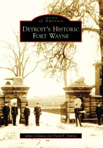 Detroit's Historic Fort Wayne - Pure Detroit
