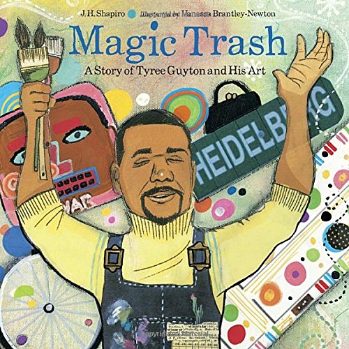 Magic Trash: A Story of Tyree Guyton and His Art - Pure Detroit