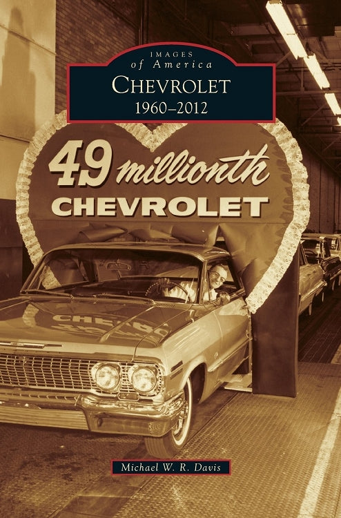 Chevrolet : 1960-2012 - Pure Detroit