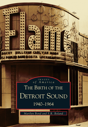 The Birth of Detroit Sound: 1940 - 1964