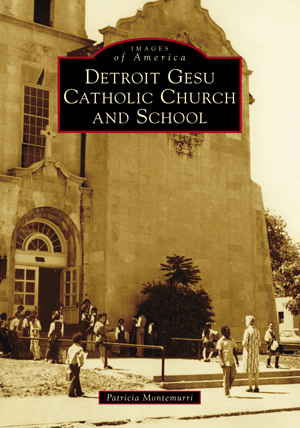 Detroit Gesu Catholic Church and School - Pure Detroit