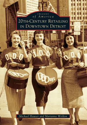 20th Century Retailing in Downtown Detroit - Pure Detroit