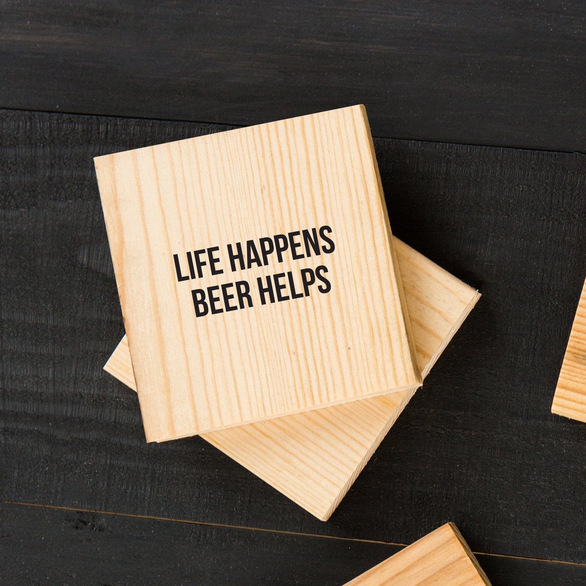 Life Happens But Beer Wood Coaster 4 pack
