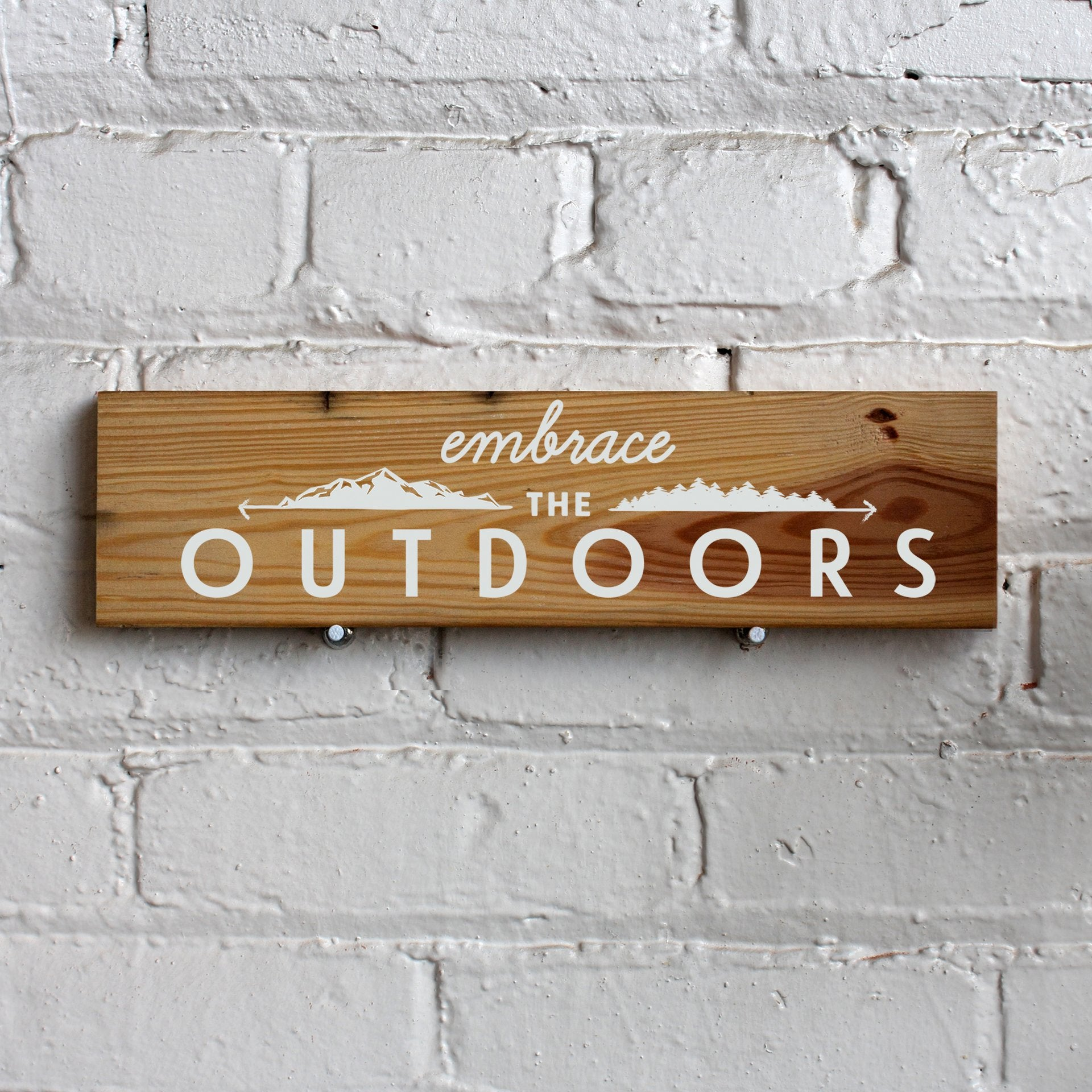 Reclaimed Wood Sign - Embrace the Outdoors