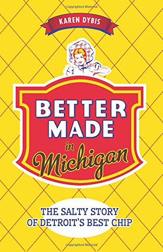 Better Made in Michigan - Pure Detroit
