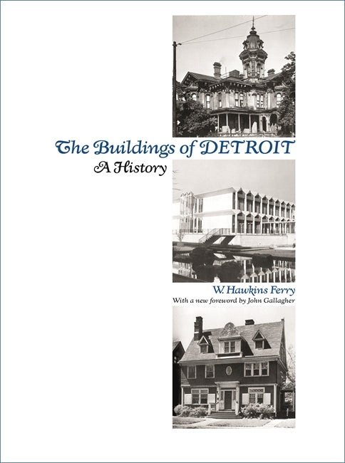 The Buildings of Detroit - Pure Detroit